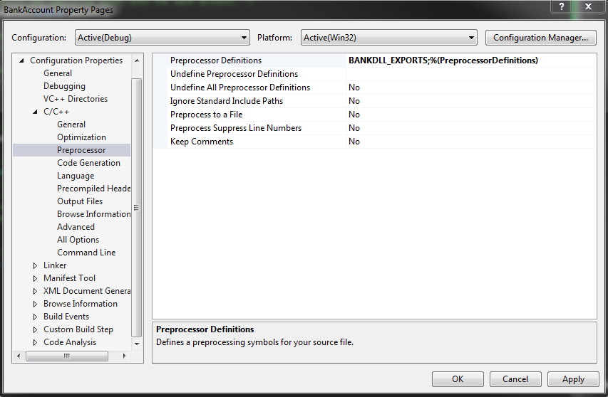 This picture shows the Microsoft Visual Studio 2013 Project Properties Menu, in which the Configuration>C/C++>Preprocessor menu item is selected.  The project's Preprocessor definitions now includes a custom variable that we have to write in, which for our example has been referred to as BANKDLL_EXPORTS.